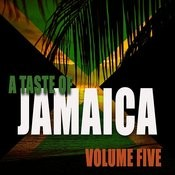 A Taste Of Jamaica Vol 5 Songs