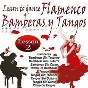 Learn To Dance Flamenco-Bamberas Y Tangos Songs