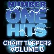 Number One Hits: Chart Toppers Vol. 8 Songs