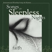 Songs For Sleepless Nights, Vol. 1- Faith Songs