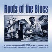 Roots Of The Blues Songs
