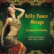Belly Dance Mirage Songs
