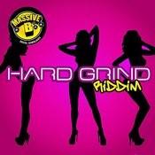 Massive B Presents: Hard Grind Riddim Songs