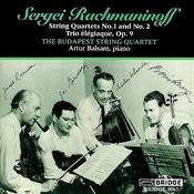 The Budapest String Quartet: Rachmaninov Recital Songs