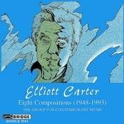 The Music Of Elliott Carter, Vol. 2 Songs