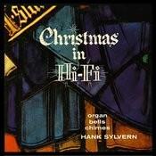 Christmas In Hi-Fi - Chimes, Bells & Organ Songs