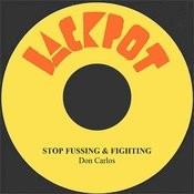 Stop Fussing & Fighting Song