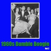 1960s Bumble Boogie, Vol. 2 Songs