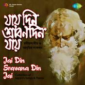 Jai Din Sravana Din Jai (tagore Songs) Songs