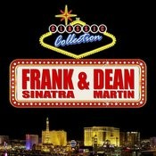 Frank Sinatra & Dean Martin: The Classic Collection Songs