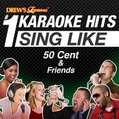 Drew's Famous #1 Karaoke Hits: Rap Like 50 Cent & Friends Songs