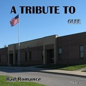 A Tribute To Glee Bad Romance, Vol. 3 Songs