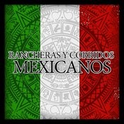 Rancheras Y Corridos Mexicanos Songs