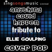 Anything Could Happen (Originally Performed By Ellie Goulding) [With Vocals] Song