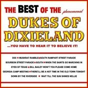 The Best Of The Dukes Of Dixieland Songs