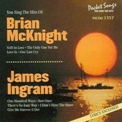 The Hits Of Brian Mcknight And James Ingram Songs