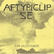 Aftypiclipse (For Jazzfinger) Cd Version Songs