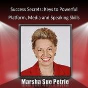 Public Speaking Success Secrets: Keys To Powerful Platform, Media And Speaking Skills Songs