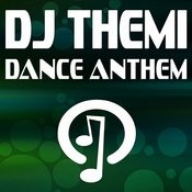 Dance Anthem Songs