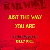 Just The Way You Are (In The Style Of Billy Joel) [Karaoke Version] - Single Songs
