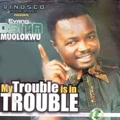 My Trouble Is In Trouble Songs