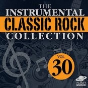 The Instrumental Classic Rock Collection, Vol. 30 Songs