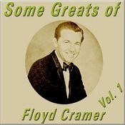 Some Greats Of Floyd Cramer, Vol. 1 Songs