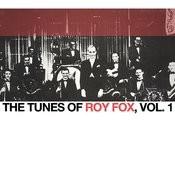 The Tunes Of Roy Fox, Vol. 1 Songs