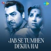Jab Se Tumhen Dekha Hai Songs