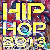 Hip Hop 2013 Instrumental Versions Songs