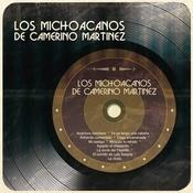 Los Michoacanos De Camerino Martnez Songs