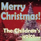 Merry Christmas! The Children's Voice... Songs