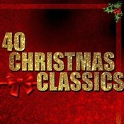 40 Christmas Classics (Remastered) Songs