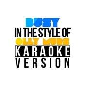 Busy (In The Style Of Olly Murs) [Karaoke Version] - Single Songs