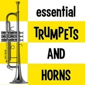 Essential Trumpets And Horns Songs