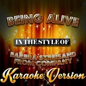 Being Alive (In The Style Of Barbra Streisand From Company) [Karaoke Version] - Single Songs