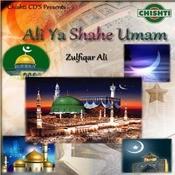 Ali Ya Shahe Umam Songs