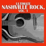 Ultimate Nashville Rock, Vol. 1 Songs