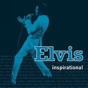 Elvis Inspirational Songs