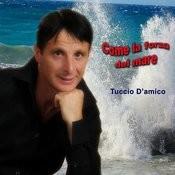 Come La Forza Del Mare Songs