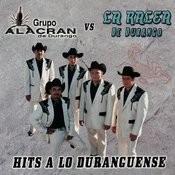 Hits A Lo Duranguense Songs