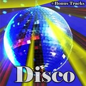 Disco Hits (With Bonus Tracks) Songs