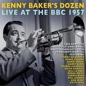 Kenny Baker's Dozen 'live' At The Bbc February 1957 Songs