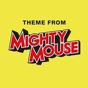 Mighty Mouse Songs