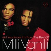 Girl You Know It's True - The Best Of Milli Vanilli Songs