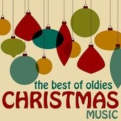 The Best Of Oldies Christmas Music: Rockin' Around The Christmas Tree, Let It Snow, Frosty The Snowman, Grandma Got Run Over & More! Songs