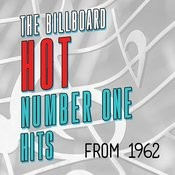 The Billboard Hot Number One Hits From 1962 Songs