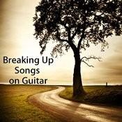 Breaking Up Songs On Guitar Songs