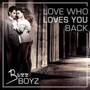 Love Who Loves You Back Songs