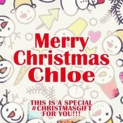Merry Christmas Chloe - A Special #christmasgift For You Songs